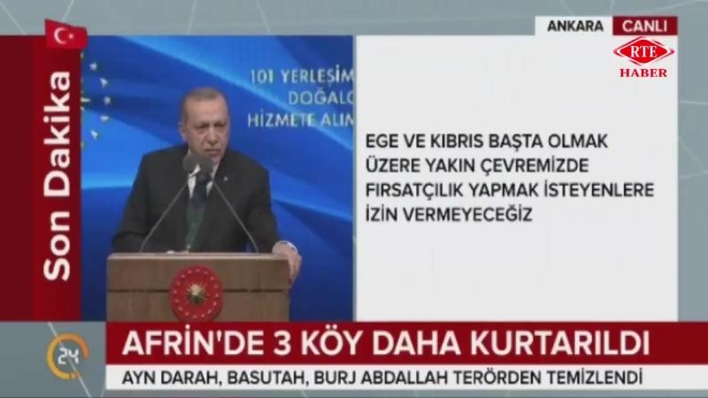 Cumhurbaşkanı Recep Tayyip Erdoğan, 101 Yerleşim Yerine Doğal Gaz Hizmete Alım Töreni 20 Mart 2018
