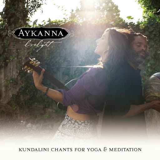 Aykanna альбом Livelight ~ Yoga & Meditation Music