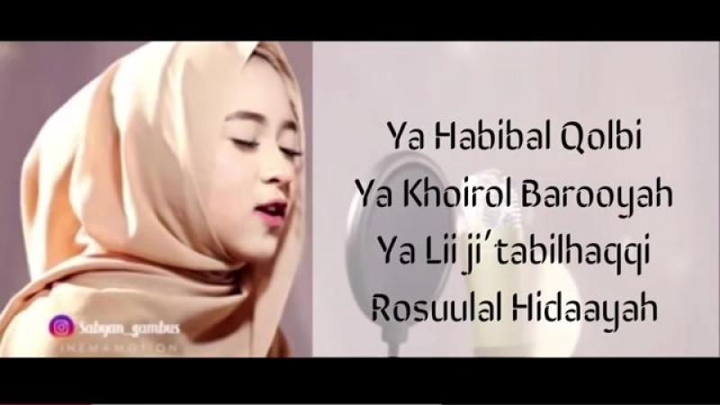 YA HABIBAL QOLBI - NISSA SABYAN _ LYRICS VIDEO.mp4