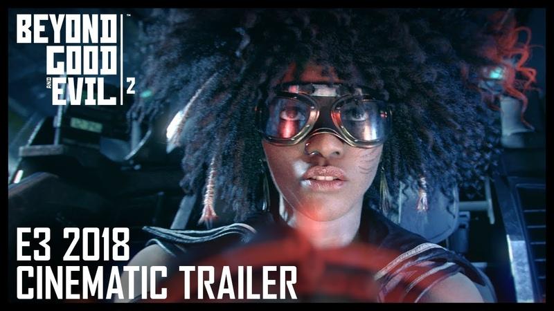 Beyond Good Evil 2: Cinematic Trailer