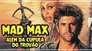 Mad Max - Além da Cúpula do Trovão 1985 Dublado F HD