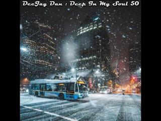 DeeJay Dan - Deep In My Soul 50 [2017]