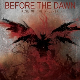 Before The Dawn альбом Rise of the Phoenix (Bonus Track Version)