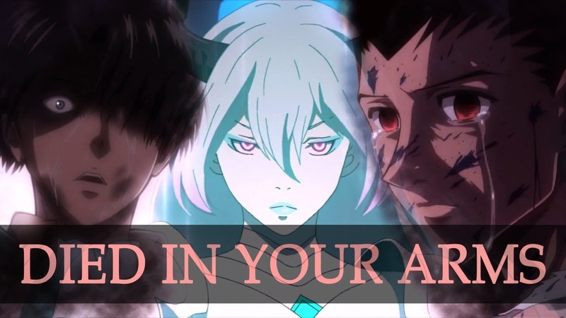 AMV / ASMV - Died In Your Arms