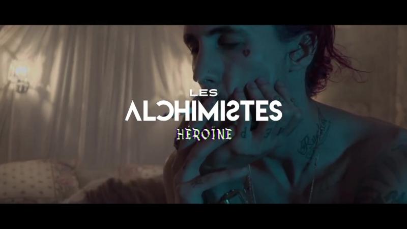 Les Alchimistes - Héroïne [OKLM Russie]