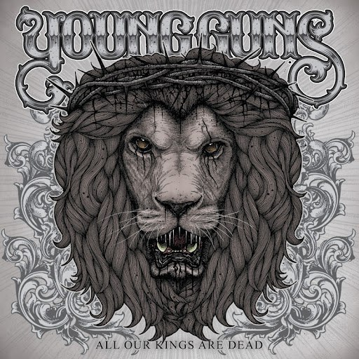 Young Guns альбом All Our Kings Are Dead - International Edition