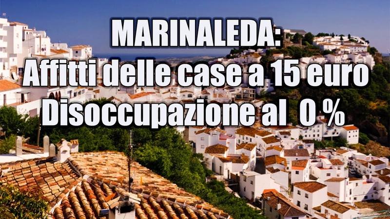 MARINALEDA: Trasferirsi e Andare a Vivere in Andalusia (Spagna)