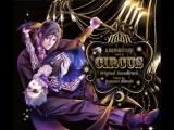 Kuroshitsuji - Book Of Circus OST (Complete) -Курошицудзи - Книга Цирка ОСТ (полная) Da Link
