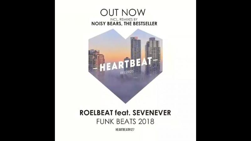 RoelBeat ft. SevenEver - Funk Beats (2018 Edit) (Preview)