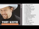 Toby Keith Best Song - Toby Keith Greatest Hits 2018 Toby Keith Love Country Songs