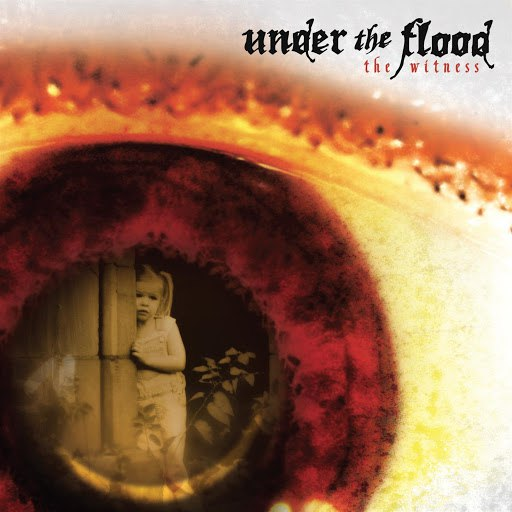 Under The Flood альбом The Witness
