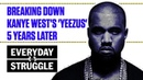 Breaking Down Kanye West's 'Yeezus' 5 Years Later Everyday Struggle