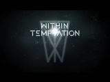 WITHIN TEMPTATION feat. Jacoby Shaddix - The Reckoning