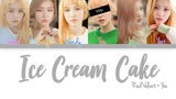[6 Members] You + Red Velvet Sing 'Ice Cream Cake' [Color Coded Han|Rom|Eng]
