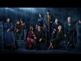 Тизер «Фантастические твари: Преступления Грин-де-Вальда» / Fantastic Beasts: The Crimes of Grindelwald