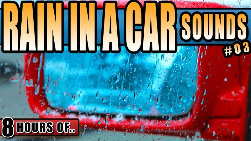 RAIN IN A CAR AND WIPER BLADE SOUND, RAIN SOUNDS FOR SLEEPING AND RELAXATION, RAIN STORM FOR 8 HOURS