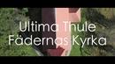 Ultima Thule Fädernas Kyrka