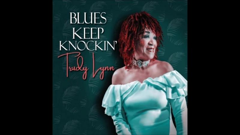 Trudy Lynn20180Blues Aint Nothin