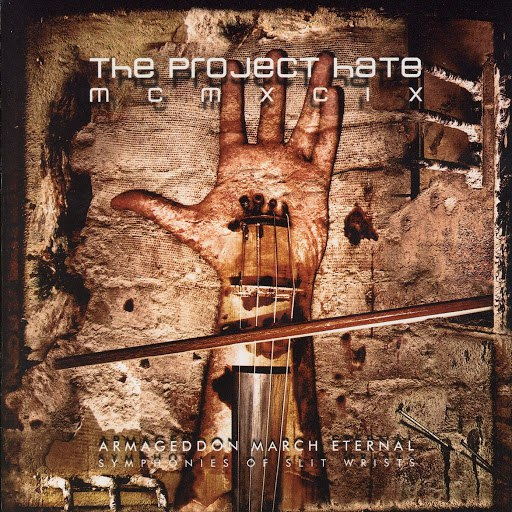 The Project Hate MCMXCIX альбом Armageddon March Eternal - Symphonies Of Slit Wrists