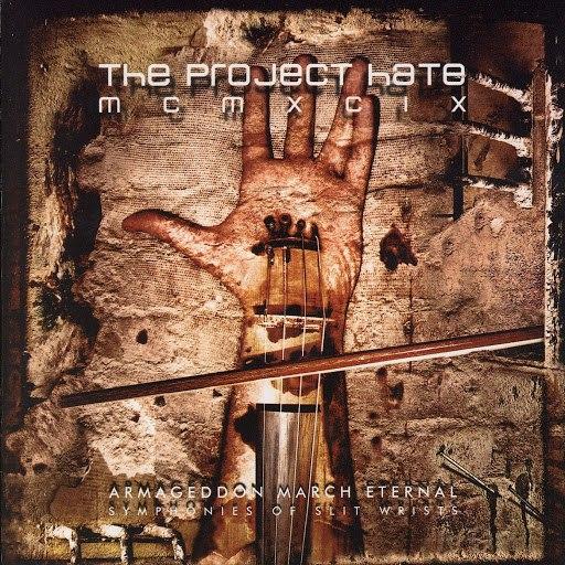 The Project Hate MCMXCIX альбом Armageddon March Eternal - Symphonies Of Slit Wrists