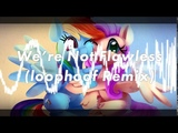 Daniel Ingram - We're Not Flawless (loophoof Remix)