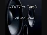 JT8T7 versus tamia