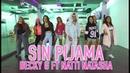 Sin Pijama - Becky G ft Natti Natasha by Cesar James Zumba Cardio Extremo Cancun