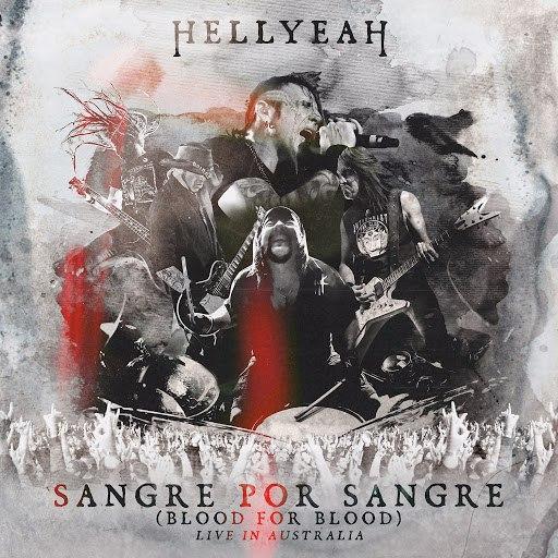 Hellyeah альбом Sangre Por Sangre (Blood For Blood)- Live