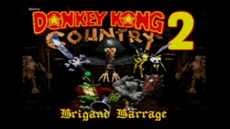 Donkey Kong Country 2 Brigand Barrage Maraton Jefes