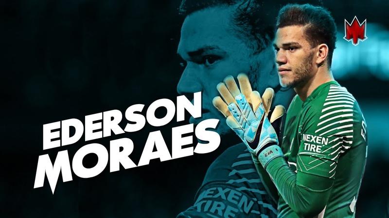 Ederson Moraes - Best Saves - 2018 HD