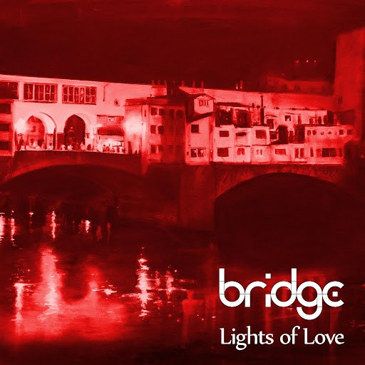 Bridge альбом Lights of Love