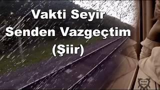 Vakti Seyir - Senden Vazgeçtim (Şiir) | Düet İmera Grubu