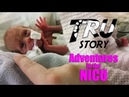 Tru Story - Adventures in the NICU