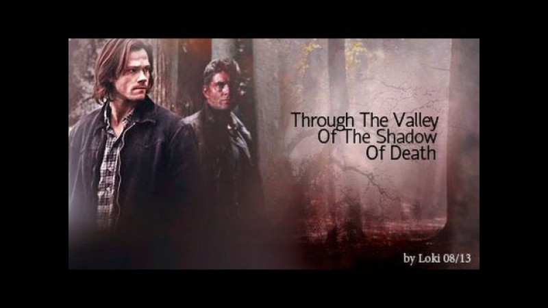 Supernatural - Through The Valley Of The Shadow Of Death