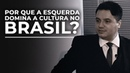 Por que a esquerda domina a cultura no Brasil? | Rafael Nogueira| Núcleo de Formação Brasil Paralelo