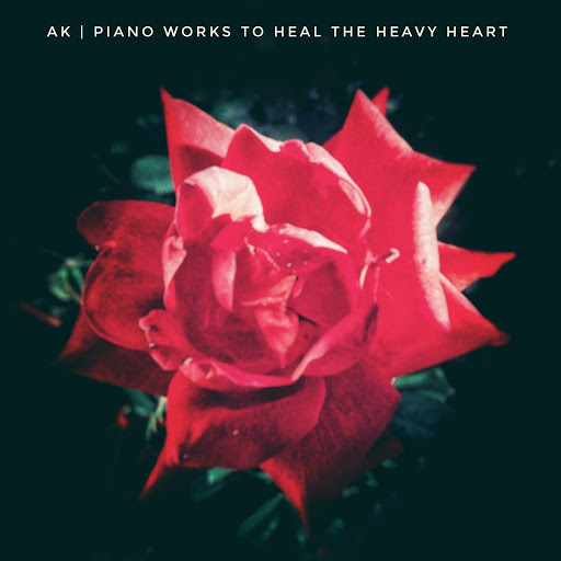 ak альбом Piano Works To Heal The Heavy Heart