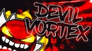 DEVIL VORTEX 100!! COMPLETE EXTREME DEMON!! - by Rustam Verified by ToshDeluxe On Stream