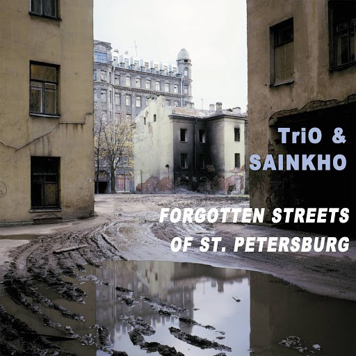 Trio альбом 20th Anniversary - Forgotten Streets of St. Petersburg