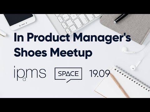 In Product Manager Shoes | Fall Issue