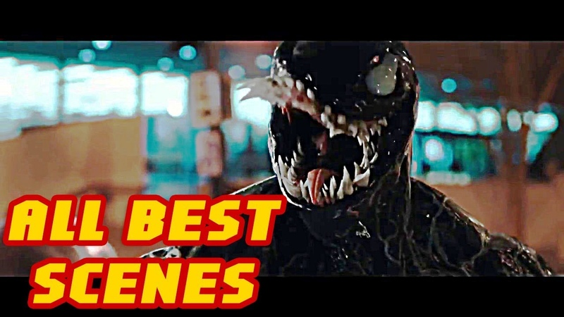 ★ VENOM 2018 ★ ALL BEST SCENES, FIGHTS AND FULL POST CREDIT SCENE ★