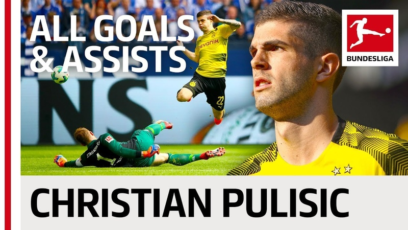 Christian Pulisic - All Goals and Assists 201718