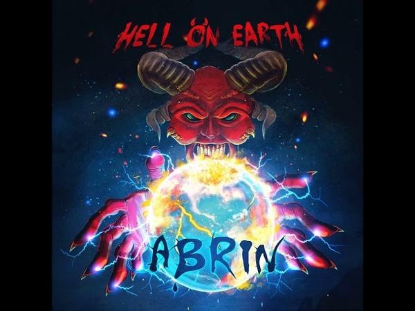 MetalRus.ru (Heavy / Thrash Metal). ABRIN — «Hell On Earth» (2018) [Full Album]