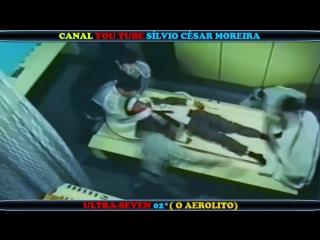 ULTRA SEVEN EM HD 02(O AEROLITO) DUBLADO