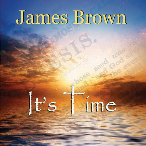 James Brown альбом It's Time