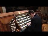 Organist Ken Cowan Plays a transcription of Camille SaintSae