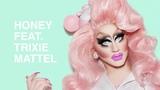 Jordan David - Honey ft. Trixie Mattel
