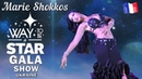 Gala Show ☆ Way to be a STAR ☆ Ukraine ★2018★ ⊰⊱ Marie Shokkos