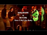 Gary Moore vs BB King «Since I Met You Baby» (Live 1992)