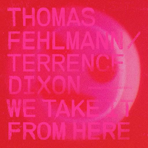 Thomas Fehlmann альбом We Take It from Here