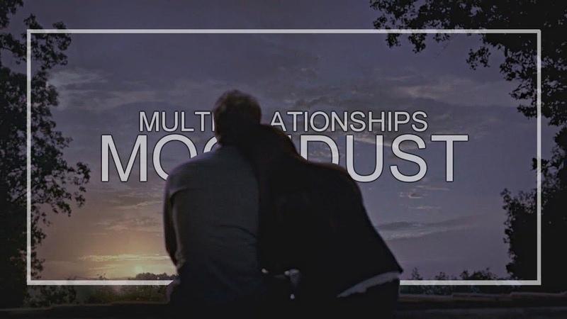 Multirelationships || in the moondust. [COLLAB]